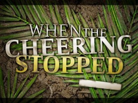 Lenten Meditation for Palm Sunday, April 13th, 2014 – Rev. Elder Hector Gutierrez