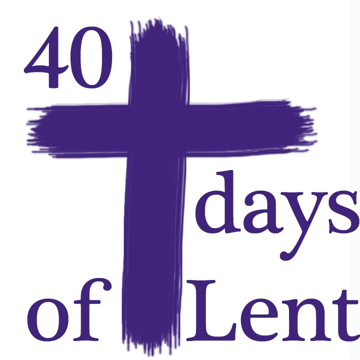 40 Days of Lent